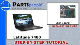 Dell Latitude 7480 (P73G001) LED Board How-To Video Tutorial