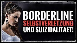 Borderline - Suizidalität und Selbstverletzung | Tipps für Angehörige und Betroffene