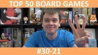 My Top 50 Board Games | Part 3: #30-21 | slickerdrips