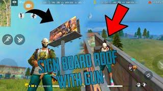 CLIMB SING BOARD ROOF WITH GUN PART (2) - FREE FIRE BATTLEGROUND VIDEO FOR (SAVAGE 9MM)