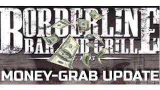 Borderline Money-grab Update