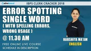 Error Spotting - 1 | 11:30 AM,  Mon - Fri | English | IBPS Clerk Cracker