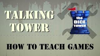 Talking Tower - How to Teach Games