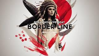 "*FREE* Penacho type beat -""Border Line"" 