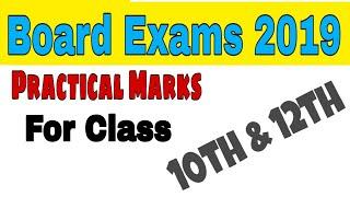 CBSE , Rajsthan, Uttarakhand Class 12th & 10th  Board Exam Practical Marks details