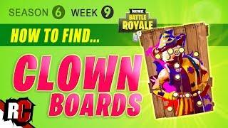 Fortnite WEEK 9 Carnival Clown  Board Locations (Season 6 Challenges / How to find all Clown Boards)