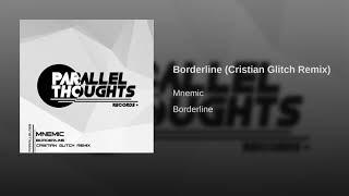 Borderline (Cristian Glitch Remix)