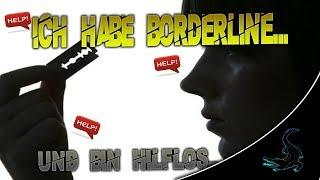 Ich habe Borderline... (Borderline Syndrom) | BaBa CroCx