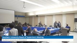 Southern University Board of Supervisors Meeting - Thursday