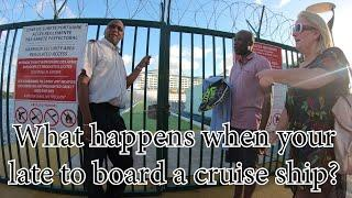 What happens when your late to board a cruise ship?