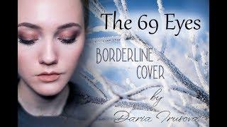 The 69 Eyes - Borderline (acoustic cover by Daria Trusova)