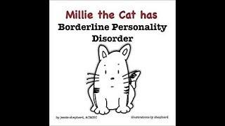 Uncle Borderline Reads to You: 'Millie the Cat has Borderline Personality Disorder'