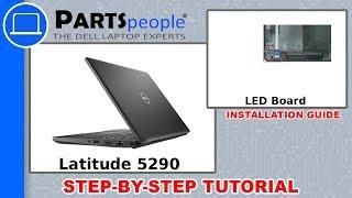 Dell Latitude 5290 (P27S002) LED Board How-To Video Tutorial