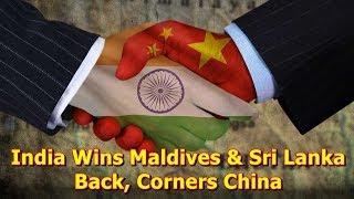 India Wins Maldives and Sri Lanka Back, Corners China