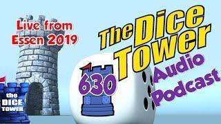 Dice Tower 630 - Live from Essen Spiel 2019