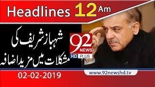 News Headlines |12:00 AM | 2 February 2019 | 92NewsHD