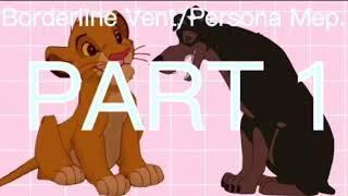 Borderline Persona/Vent Mep {OPEN 1/14}