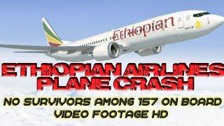 Ethiopian Airlines plane crash no survivors among 157 on board Video footage HD SeeVlog ST