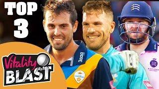 Top 3 Innings of Vitality Blast 2018 | Comment Your Favourite!