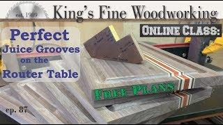 Make Perfect Juice Grooves for Cutting Board on a Router Table with easy Jig and free Plans