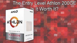Is The $55 AMD Athlon 200GE Worth Buying?