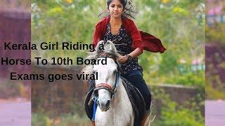 Kerala schoolgirl rides horse to 10th board exam | video goes viral