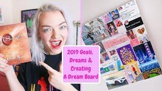 Making My Dream Board 2019 | How To Achieve Your Goals!