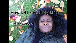 How DBT Saved My Life! Borderline personality disorder