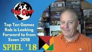 Top Ten Games Rob is Looking Forward to from Essen 2018