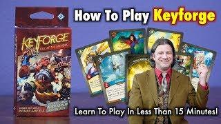 How To Play Keyforge - A Unique Deck Game - Learn To Play In Less Than 15 minutes!