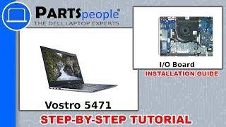 Dell Vostro 5471 (P88G001) I/O Board How-To Video Tutorial