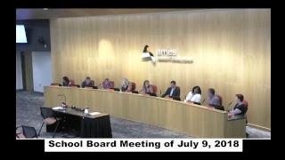 School Board Meeting July 9, 2018  Live Stream