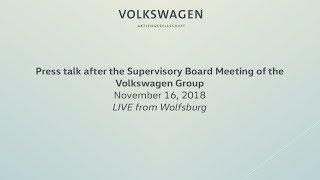 Press talk after the Supervisory Board Meeting of the Volkswagen Group