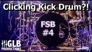 Why does my kick drum make a clicking sound? | FSB #4