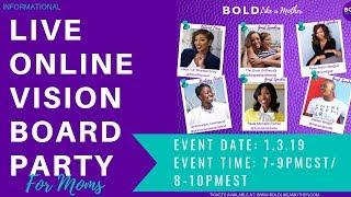 About Us: Bold Like a Mother: Live Online Vision Board & Strategy Party