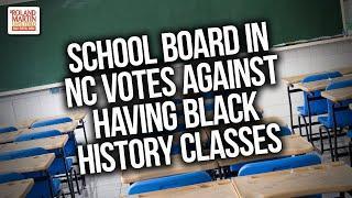 A School Board In North Carolina Votes Against Having Black History Classes
