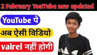 YouTube new update 2019 || YouTube Will no longer suggest video Borderline content ?