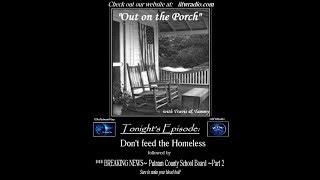 IITW Radio LIVE~Don't feed the homeless followed by School Board Meeting continued from last night