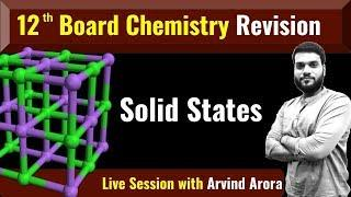 Solid States    12th Board Exam    Final Revision    How to write Answers    with examples    Live