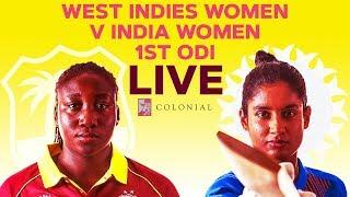 ????LIVE West Indies Women vs India Women | 1st Colonial Medical Insurance ODI 2019