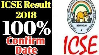 ICSE Board Result 2018 latest news. ICSE Result 2018 100% confirm Date. ICSE Result 2018.