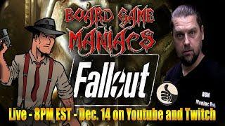 Lets play Fallout the board game - Live 8pm EST, Dec 14, 2018 - Board Game Maniacs