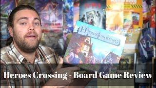 Heroes Crossing - Board Game Review