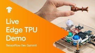 Edge TPU live demo: Coral Dev Board & Microcontrollers (TF Dev Summit '19)