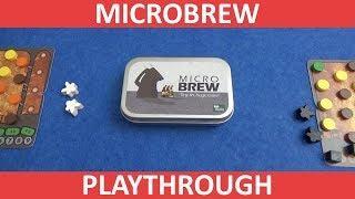 Microbrew - Playthrough - slickerdrips