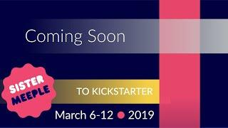 Board Games Coming Soon to Kickstarter - March 6-12 2019