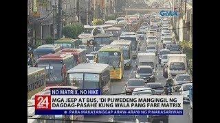 Mga jeep at bus, 'di puwedeng mangingil ng dagdag-pasahe kung wala pang fare matrix