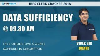Data Sufficiency | 9:30 AM, Mon - Sat | Quant | IBPS Clerk Cracker