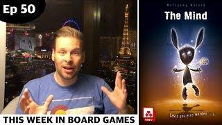 The Mind - Ep 50: This Week in Board Games + Las Vegas