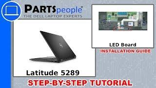 Dell Latitude 5289 (P29S001) LED Board How-To Video Tutorial